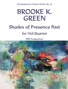 Brooke Green: Shades of Presence Past
